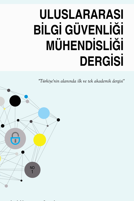 Uluslararası Bilgi Güvenliği Mühendisliği Dergisi