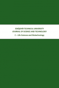 Eskişehir Teknik Üniversitesi Bilim ve Teknoloji Dergisi - C Yaşam Bilimleri Ve Biyoteknoloji